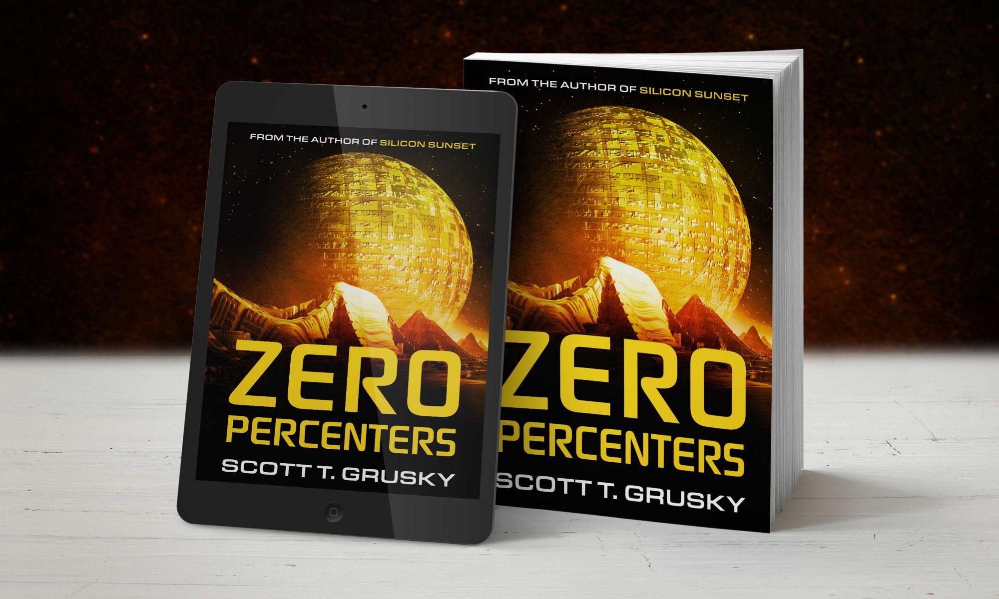 Zero Percenters by Scott T. Grusky
